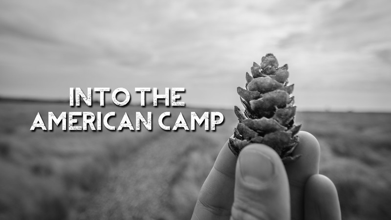 Into the American Camp Slideshow with Music