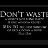 Quote Dont waste