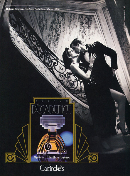"DÉCADENCE Parfum  1985 US (Garfinckel's)  ""Opulent. Uninhibited luxury"" PHOTO: Helmut Newton"