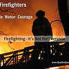 Firefighters Pride Honor and Courage