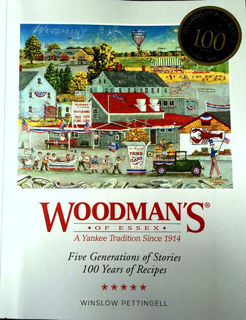 """Heather Atwood/Special to the Times<br /> Give five generations of stories, 100 years of recipes with """"Woodman's of Essex"""" by Winslow Pettingell."""