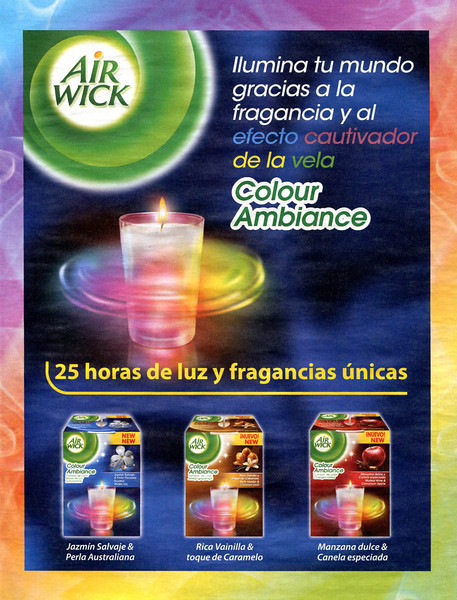 AIR WICK Colour Ambiance scented candles 2011 Spain  'Ilumina tu mundo gracias a la fragancia y al efecto cautivador de la vela  Colour Ambiance - 25 horas de luz y fragancias únicas''