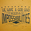 God delights in the impossible
