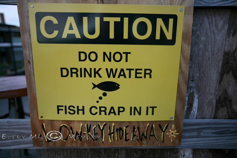 Caution:  Do not Drink Water - Seen at the Low-Key Hideaway in Cedar Key Florida
