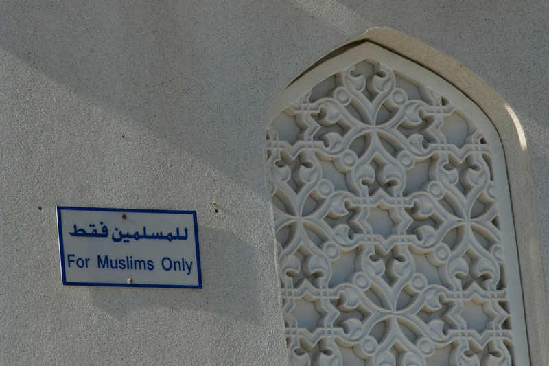 Muslims Only Sign - Muscat, Oman