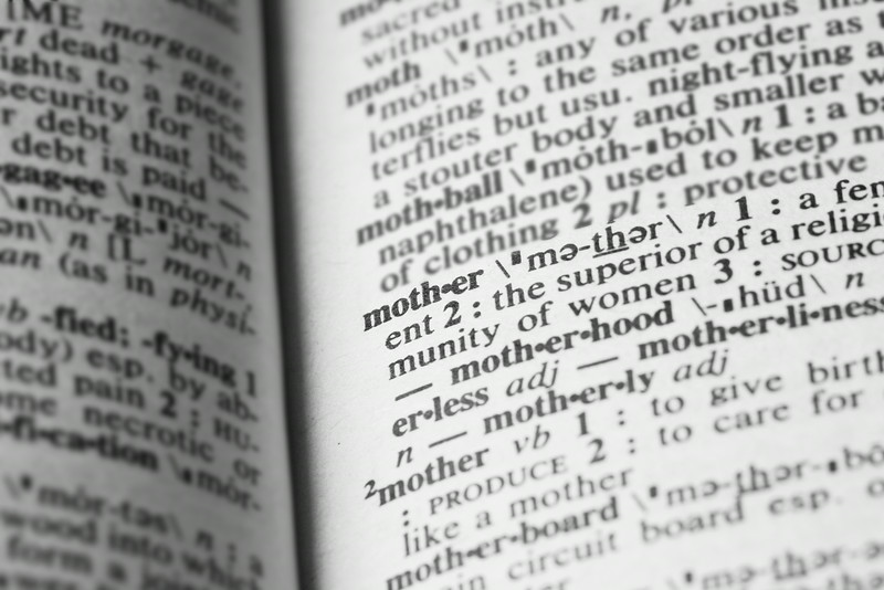 Dictionary Word: Mother