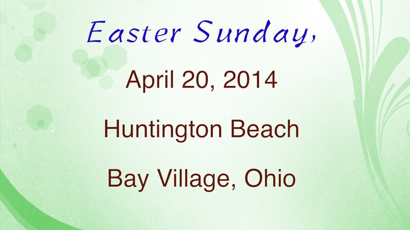 VIDEO - Easter Sunday & Lake Erie