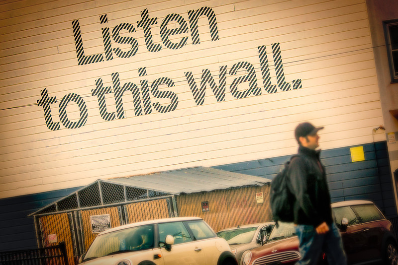 Listen to this wall.