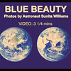 VIDEO:  3 1/4 mins -- Blue Beauty Space Photos