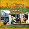"11-29-08 Lights 2008    <br /> Bree Clarkson Collection# 23, Layout# 111       <br /> Julie Billingsley and Heather Roselli Trail Mix     <br /> font:  Highland Perk<br />  <a href=""http://myebella.smugmug.com/photos/438198853_XKmG2-M.jpg"">http://myebella.smugmug.com/photos/438198853_XKmG2-M.jpg</a>"