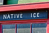 Native Ice Sign