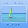 Our Southern Caribbean vacation - totally enjoyable