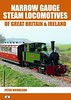 2014 Narrow Gauge Steam Locomotives of Great Britain & Ireland, 1st edition, by Peter Nicholson, published September 24th 2014, 80pp £14.95, ISBN 1-909431-11-7.