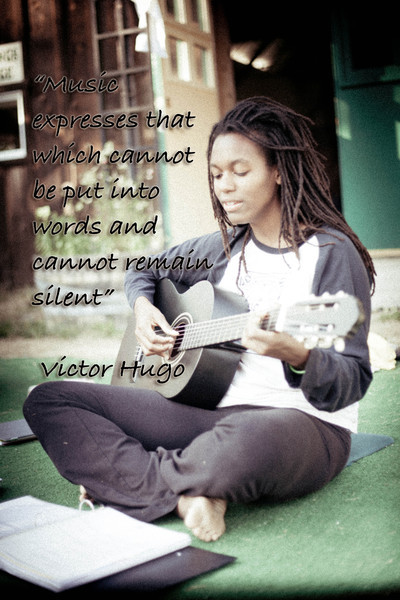 """Music expresses that which cannot be put into words and cannot remain silent""  ~Victor Hugo"