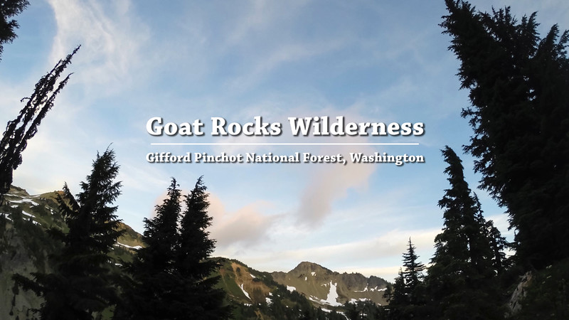 Five Days in the Goat Rocks Wilderness