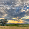 Be strong and courageous Joshua 1 9 on God rays on Ninepipes