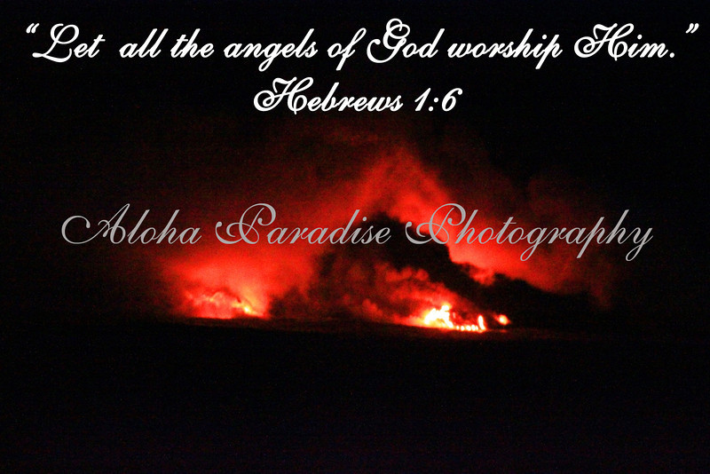 HEBREWS 1:6, LAVA, HAWAII