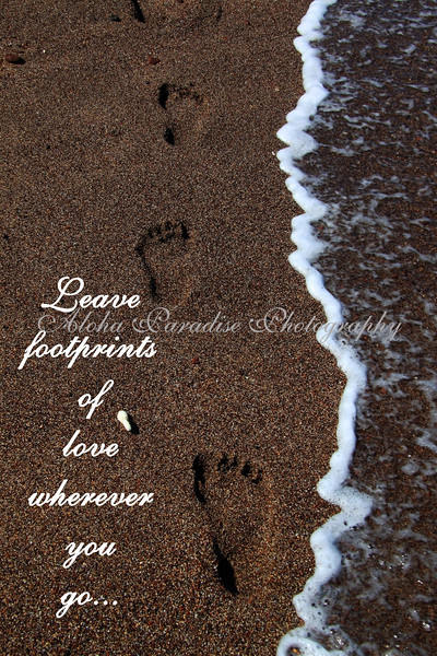 FOOTPRINTS OF LOVE, MAKENA STATE BLACK SAND BEACH PARK, MAUI