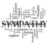 Sympathy Word Cloud Concept in black and white with great terms such as sorrow, feelings, loss, support, prayers, thoughts and more.