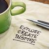 explore, create, inspire on napkin