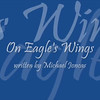 VIDEO:  On Eagle's Wings