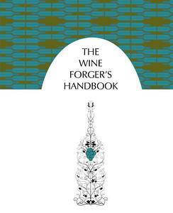 The Wine Forger's Handbook