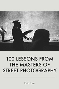 Best Photography Books - 100 Lessons from the Masters of Street Photography