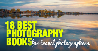 18 Best Photography Books for Travel Photographers