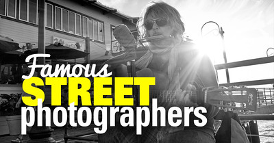 Creative Photography Idea - Get Inspired by Famous Street Photographers