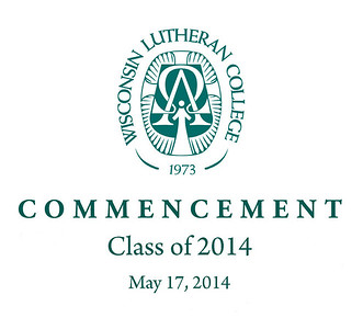 Wisconsin Lutheran Commencement 2014