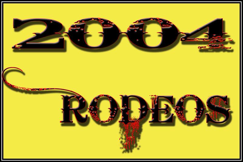 2004 RODEOS