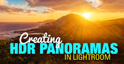 HDR Photography Tutorials - Creating HDR Panoramas