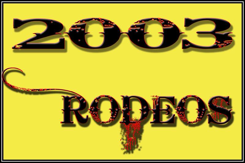 2003 RODEOS