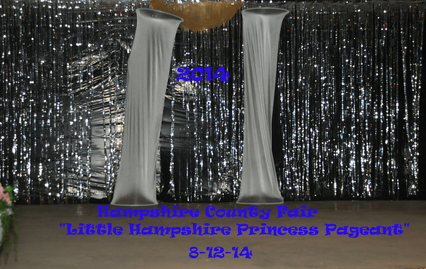 "The 58th Hampshire County Fair ""Little Hampshire Princess Pageant"" 8-12-14"