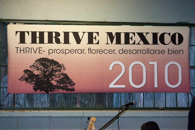 Thrive Mexico - February 5,6 2010