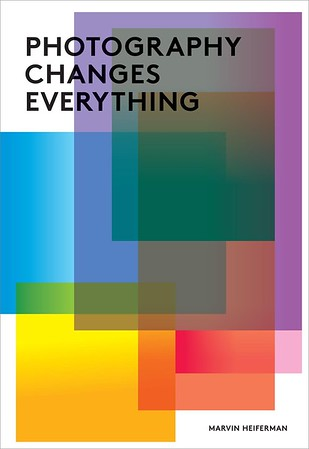 Best Photography Books - Photography Changes Everything