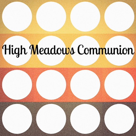 High Meadows Communion - 423PK