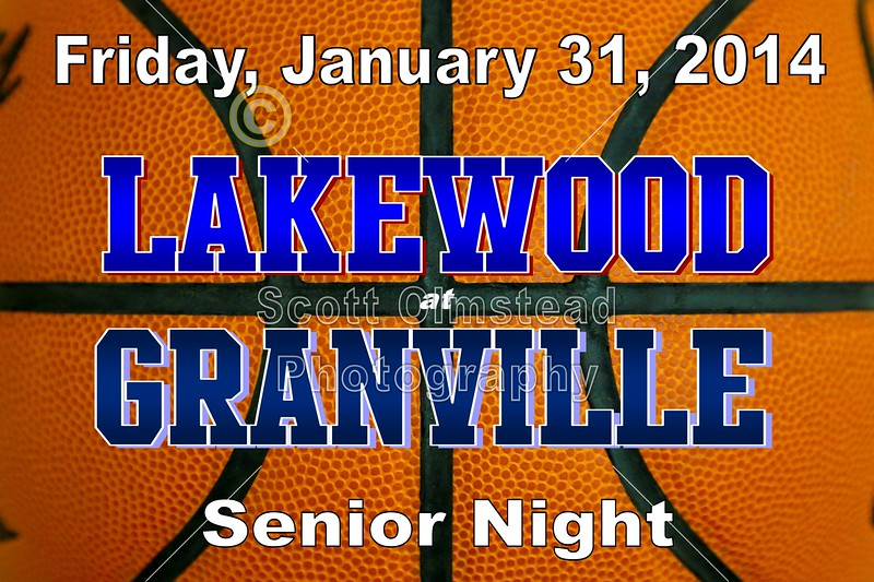 Friday, January 31, 2014 - Lakewood Lancers at Granville Blue Aces - Senior Night