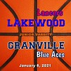 Junior Varsity - Lakewood High School Lancers at Granville High School Blue Aces - Wednesday, January 6, 2021