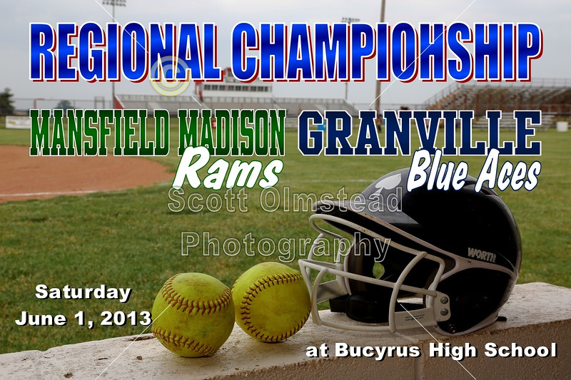 Saturday, June 1, 2013 - Granville Blue Aces versus Mansfield Madison Rams played at Bucyrus, Ohio, High School for the Regional Championship