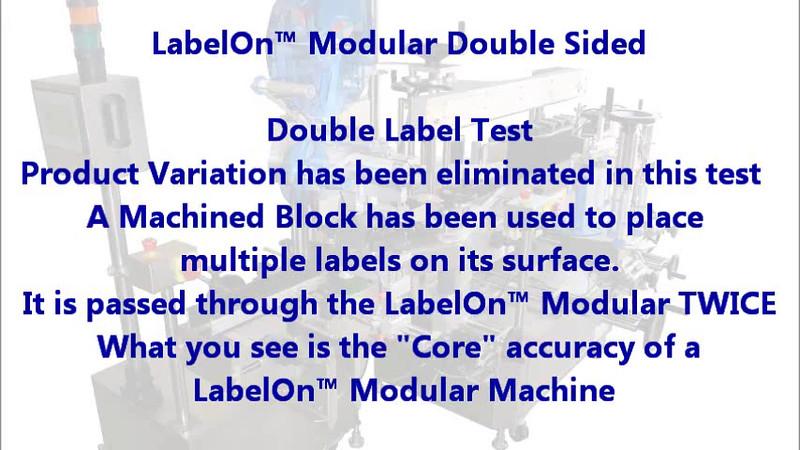 LabelOn™ Modular - Core Accuracy Demonstration : VIDEO