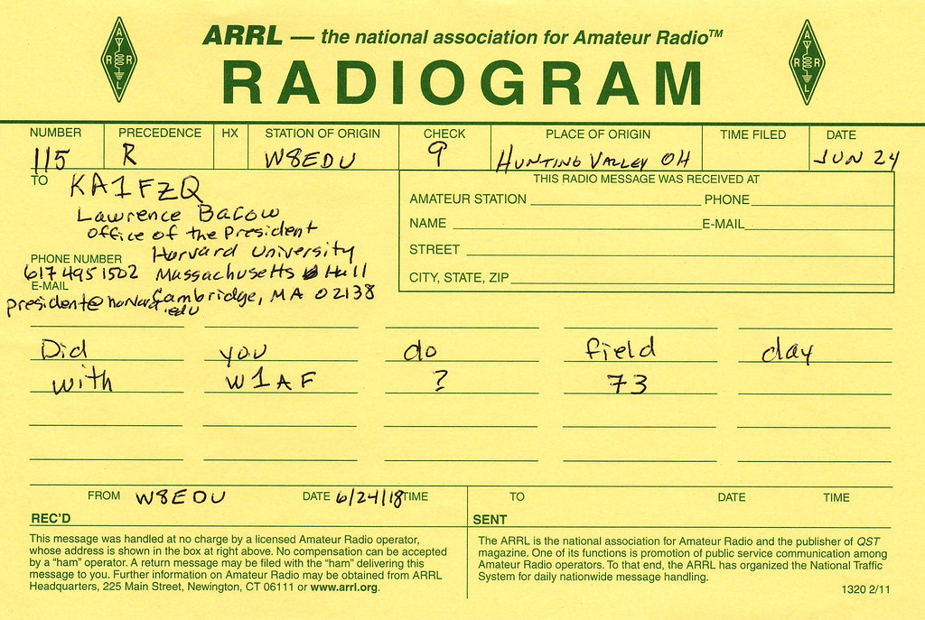 . Form courtesy of Case Amateur Radio Club. Pictured here is an example of a telegram, sent via amateur radio channels, to the President of Harvard University by members of the Case Amateur Radio Club June 24 during the final hours of the American Radio Relay League 2018 Field Day Exercise.