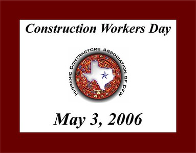 Construction Workers Day - May 3, 2006