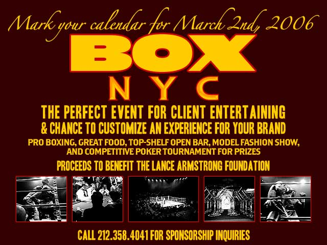 BOX NYC 2006 to benefit the Lance Armstrong Foundation