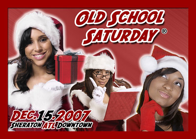 Make your plans now and join us on 12.15.2007 @ The Sheraton Downtown for our ANNUAL HOLIDAY EDITION of OSS.  This will be a great end of the year for all of us...oh, and go ahead and wear RED as you party to THE SOUNDTRACK OF YOUR LIFE (more info & tickets:  www.oldschoolsaturday.com).
