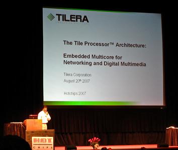 Tilera Launch, August 2007
