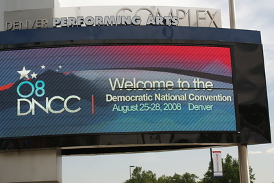 Electronic sign greeting attendees of the 2008 DNC in Denver.
