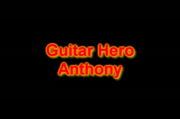 Guitar Hero Anthony Video