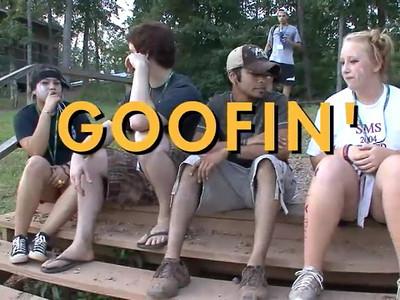 Goofin'