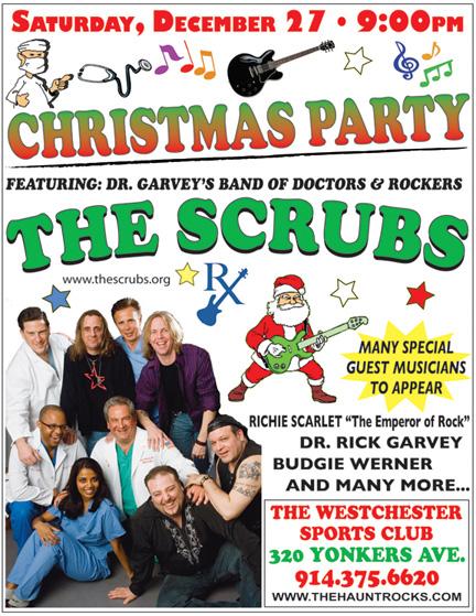 Dr. Garvey & The Scrubs Annual Christmas Show